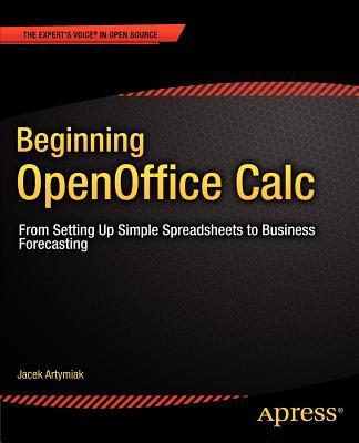 Beginning Openoffice Calc By Artymiak, Jacek